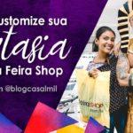 Carnaval BH: Customize sua fantasia na Feira Shop